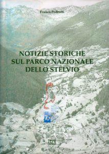 Pubb_Notizie storiche sul Parco Nazionale dello Stelvio